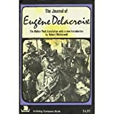img - for The Journal of Eugene Delacroix (Viking Compass Book, C335) book / textbook / text book