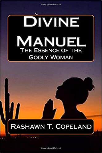 Divine Manuel: The Essence of the Proverbs 31 Woman
