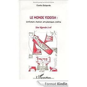 Monde yiddish litterature chanson arts plastiques cin