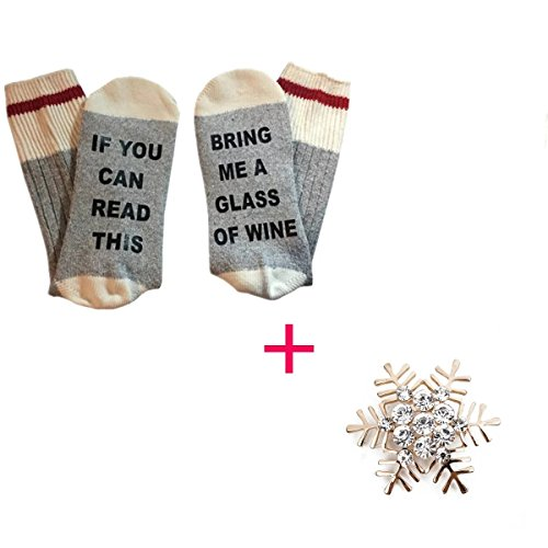 GARYOB IF You Can Read This Please Bring Me A Glass Of Wine Socks Bonus Christmas Snowflake Brooch Grey&White (Warm Wine Glass compare prices)