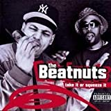 Beatnuts Take It Or Squeeze It [VINYL]