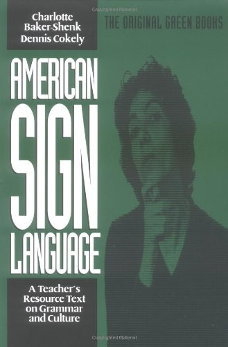American Sign Language Green Books, A Teacher's Resource...