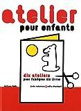 """Afficher """"Atelier pour enfants"""""""