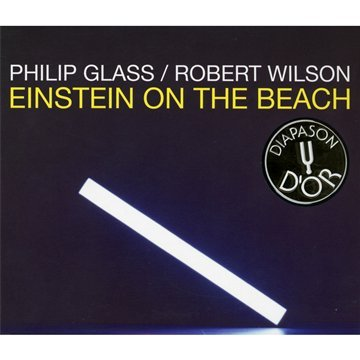 Glass: Einstein on the Beach (1993 Recording) by Robert Wilson,&#32;Philip Glass,&#32;Michael Riesman and The Philip Glass Ensemble