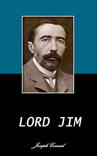 Joseph Conrad - LORD JIM. (Annotated) (English Edition)