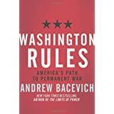 Washington Rules (American Empire Project)by Andrew Bacevich