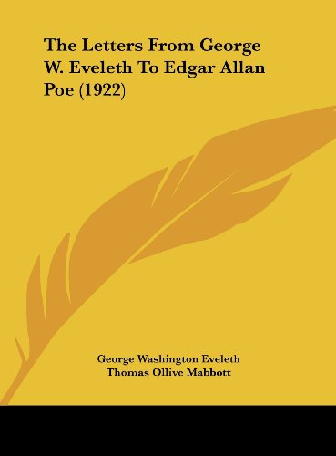 The Letters from George W. Eveleth to Edgar Allan Poe (1922)