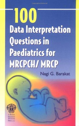 100 DATA INTERPRETATION QUESTIONS IN PAEDIATRICS
