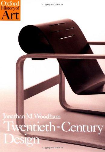 Twentieth-Century Design (Oxford History of Art)