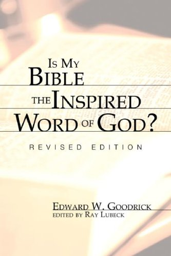 Is My Bible the Inspired Word of God?: Revised Edition