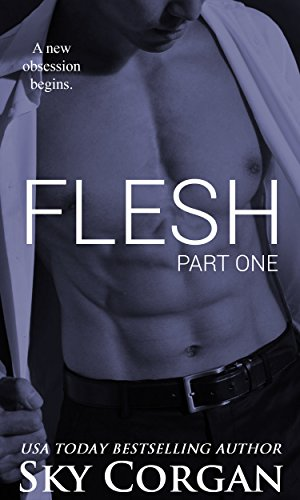 Flesh (The Flesh Series Book 1)