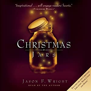 Christmas Jars | [Jason F. Wright]