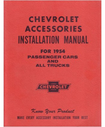 1954 CHEVROLET CAR TRUCK Accessory Installation Manual