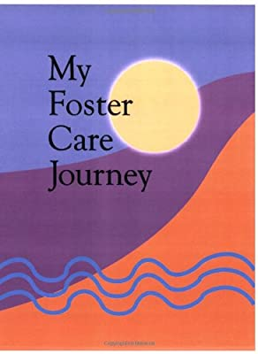 My Foster Care Journey: A fill-in-the-blank lifebook