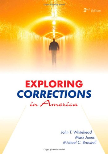 Exploring Corrections in America, Second Edition