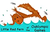 img - for Little Red Fern at the Oaklympic Games book / textbook / text book