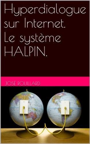 Couverture du livre HYPERDIALOGUE SUR INTERNET. Le système HALPIN