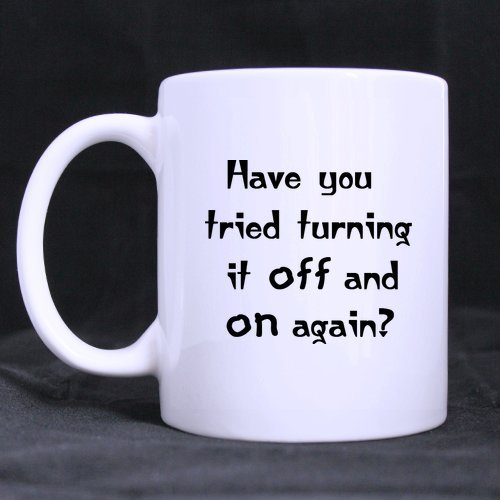 11 Ounce Have You Tried Turning It Off And On Again White Mug - Coffee / Tea Cups