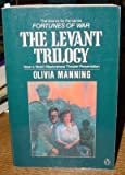 The Levant Trilogy (Fortunes of War) (0140109951) by Manning, Olivia