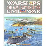 Warships and Naval Battles of the Civil War (0831793015) by Tony Gibbons