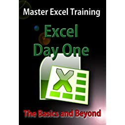 Excel - Day One - The Basics and Beyond