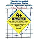 The Calculus Differential Equations Tutor: Volume 2 - Higher Order Equations
