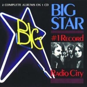 Big Star - #1 Record & Radio City - Zortam Music