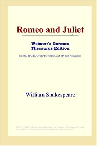 Romeo and Juliet (Webster's German Thesaurus Edition)