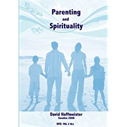 Parenting and Spirituality - David Hoffmeister
