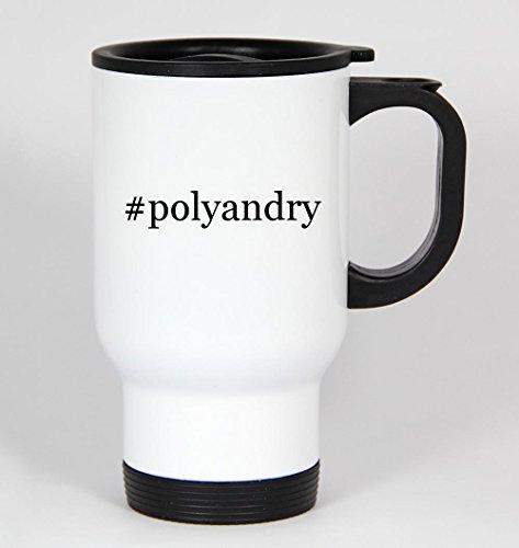 #polyandry - Funny Hashtag 14oz White Travel Coffee Mug