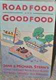 Roadfood and Goodfood (0394743962) by Stern, Jane