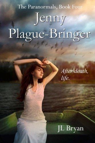 Jenny Plague-Bringer: (Jenny Pox #4) by J L Bryan (2012-10-13)