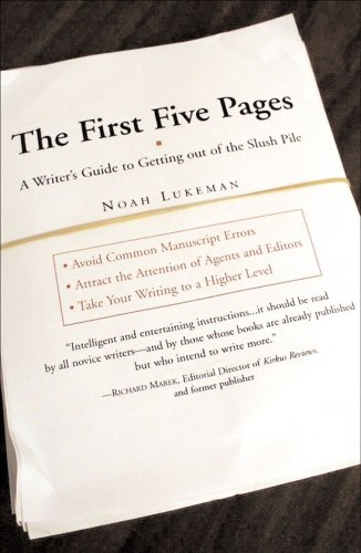 Image of The First Five Pages: A Writer'S Guide To Staying Out of the Rejection P