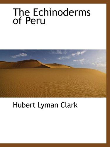 The Echinoderms of Peru PDF