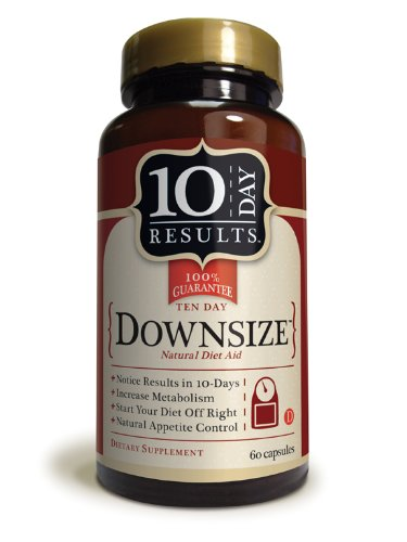 10 Day Downsize - 60 Weight Loss Caps/Pills - Kick Start A Diet, Colon Cleanse, Boost Your Metabolism, Or Lose Weight Fast