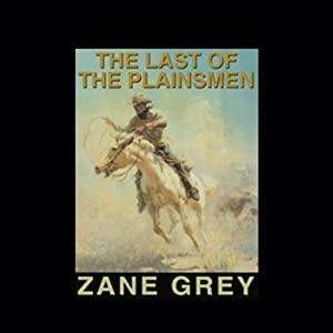 The Last of the Plainsmen Audiobook