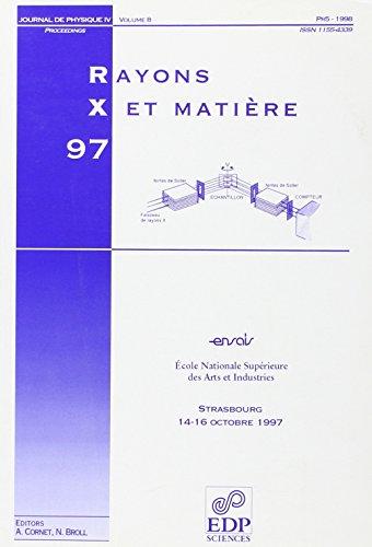 Rx'97 - rayons X et matière - pr5-1998