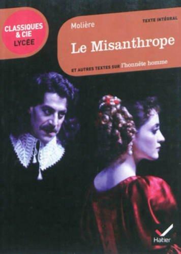 Molière, Le Misanthrope et autres textes sur l'honnête homme