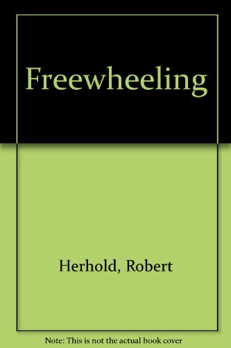 Freewheeling: Meditations PDF