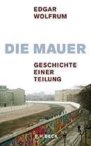 Berliner Mauer und deutsche Teilung