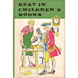 Best in Childrens Books Volume 6: Story of Early America, Very Little Girl, Elephants Kid, Poems of the City, Shoemaker & the Elves, Childs World in ABC, Your Breakfast Egg, Life in the Arctic, etc