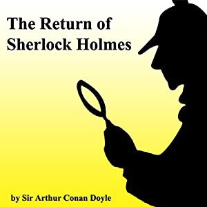 The Return of Sherlock Holmes (Unabridged Selections) Hörbuch