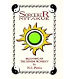 img - for [ Sorcerer Nitakue: Beginning of the Gemini Prophecy ] By Pettis, N E ( Author ) [ 2003 ) [ Hardcover ] book / textbook / text book