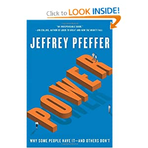 Power Why Some People Have It and Others Dont - Jeffrey Pfeffer
