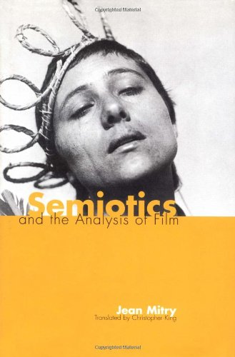 Semiotics and the Analysis of Film (French Edition)