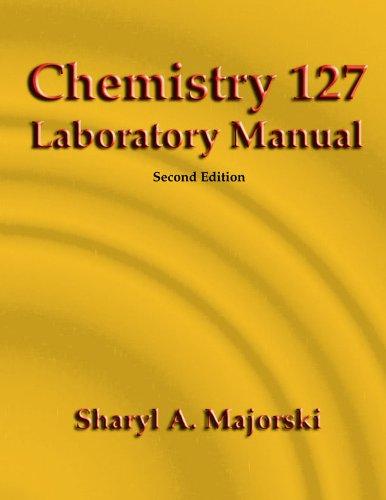 Chemistry 127 Laboratory Manual