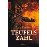 """Teufelszahl: Thrillervon """"J�rg Kastner"""""""