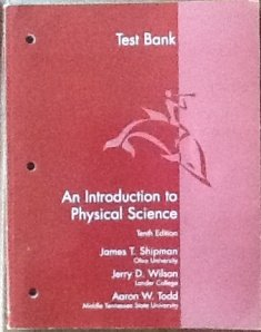 An Introduction To Physical Science- (Test Bank)- Tenth Edition