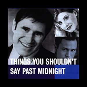 Things You Shouldn't Say Past Midnight | [Peter Ackerman]