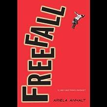 Freefall (       UNABRIDGED) by Ariela Anhalt Narrated by Fred Berman